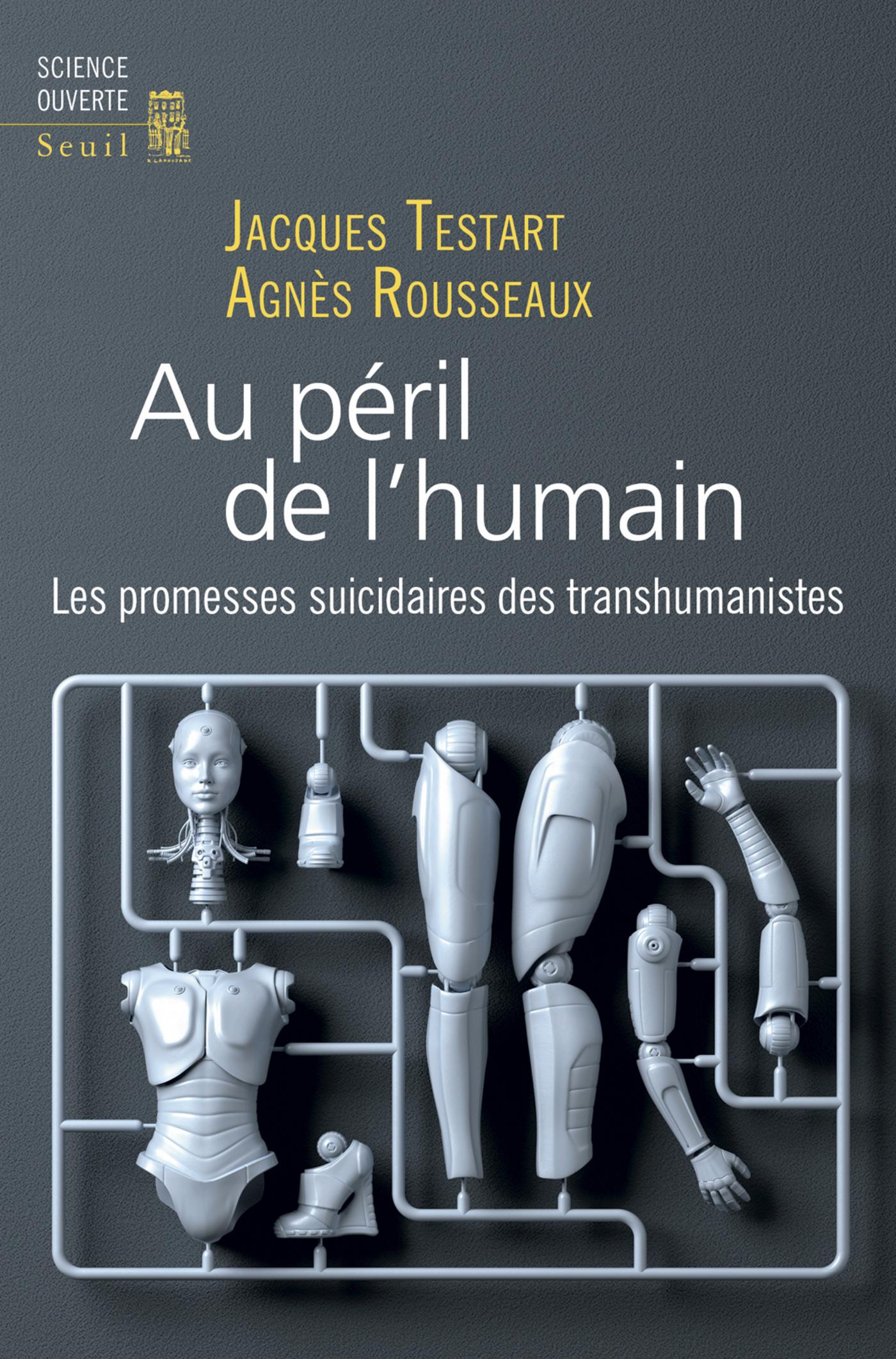 Au péril de l'humain - Les promesses suicidaires des transhumanistes