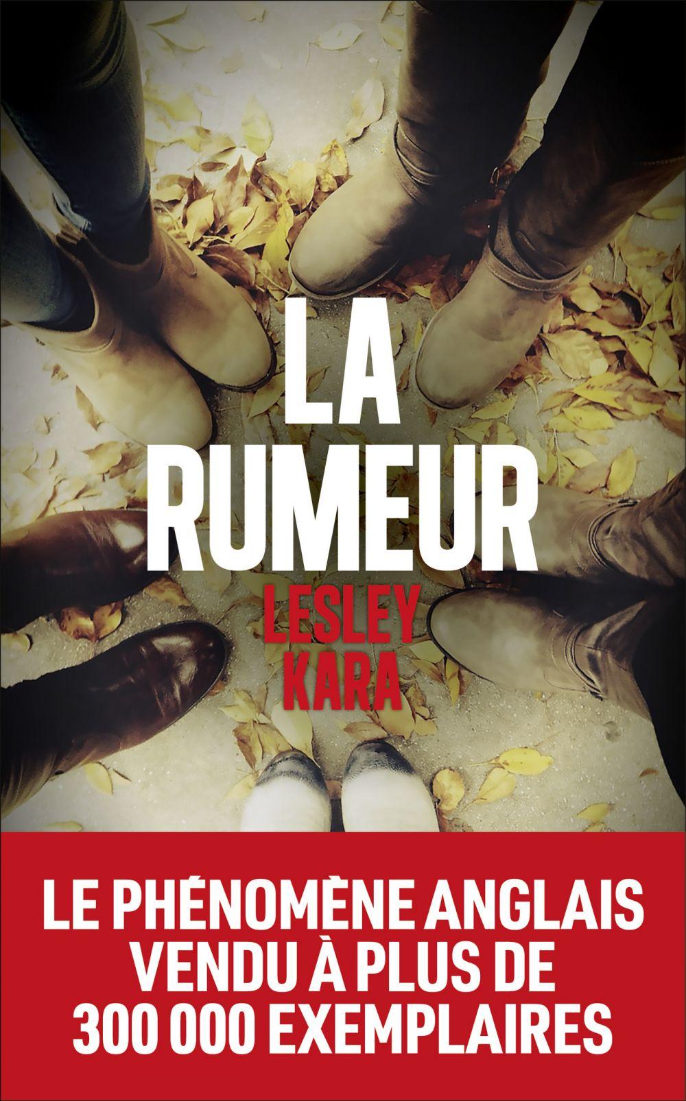 La Rumeur | KARA, Lesley. Auteur