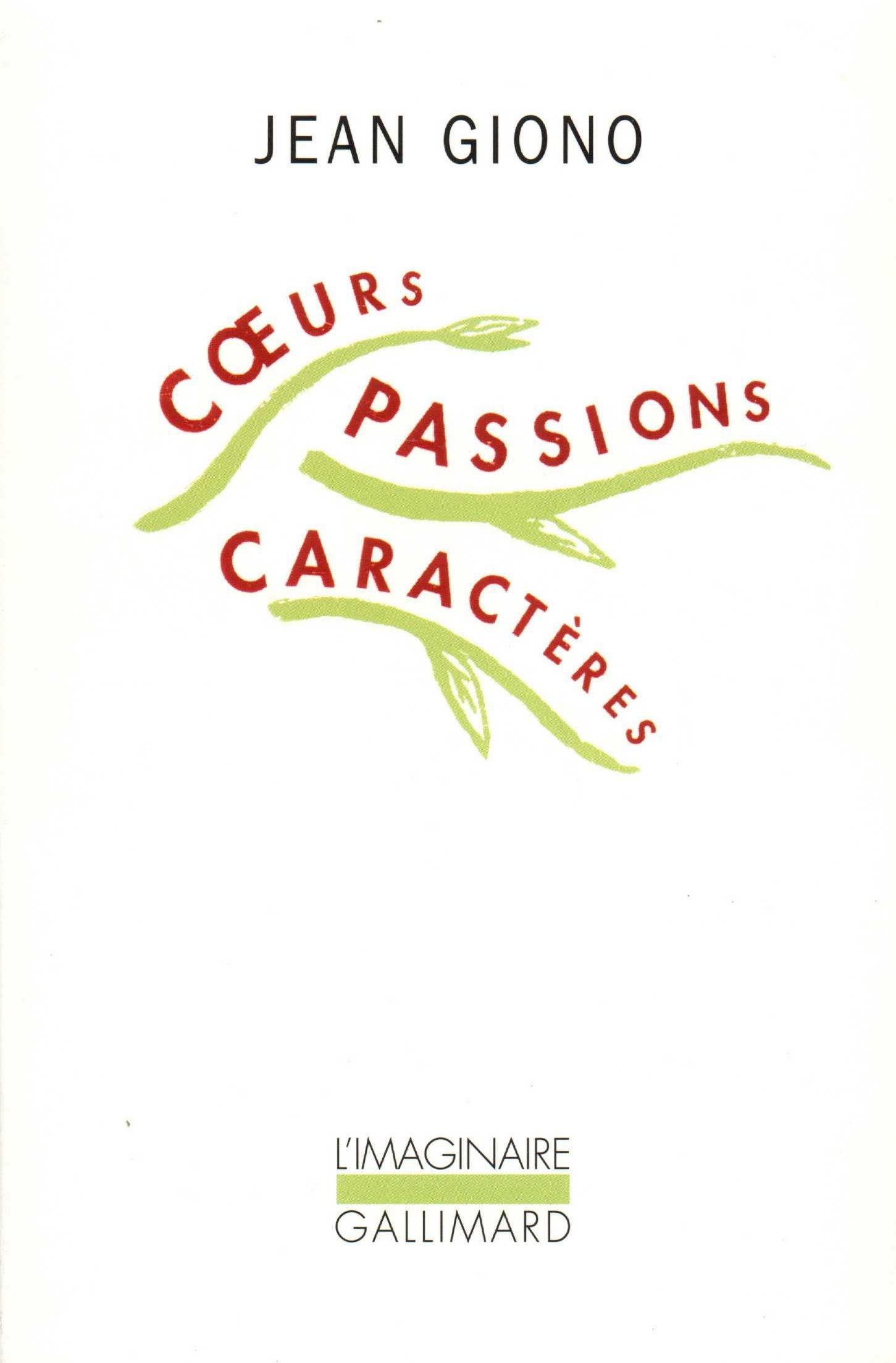 Cœurs, passions, caractères