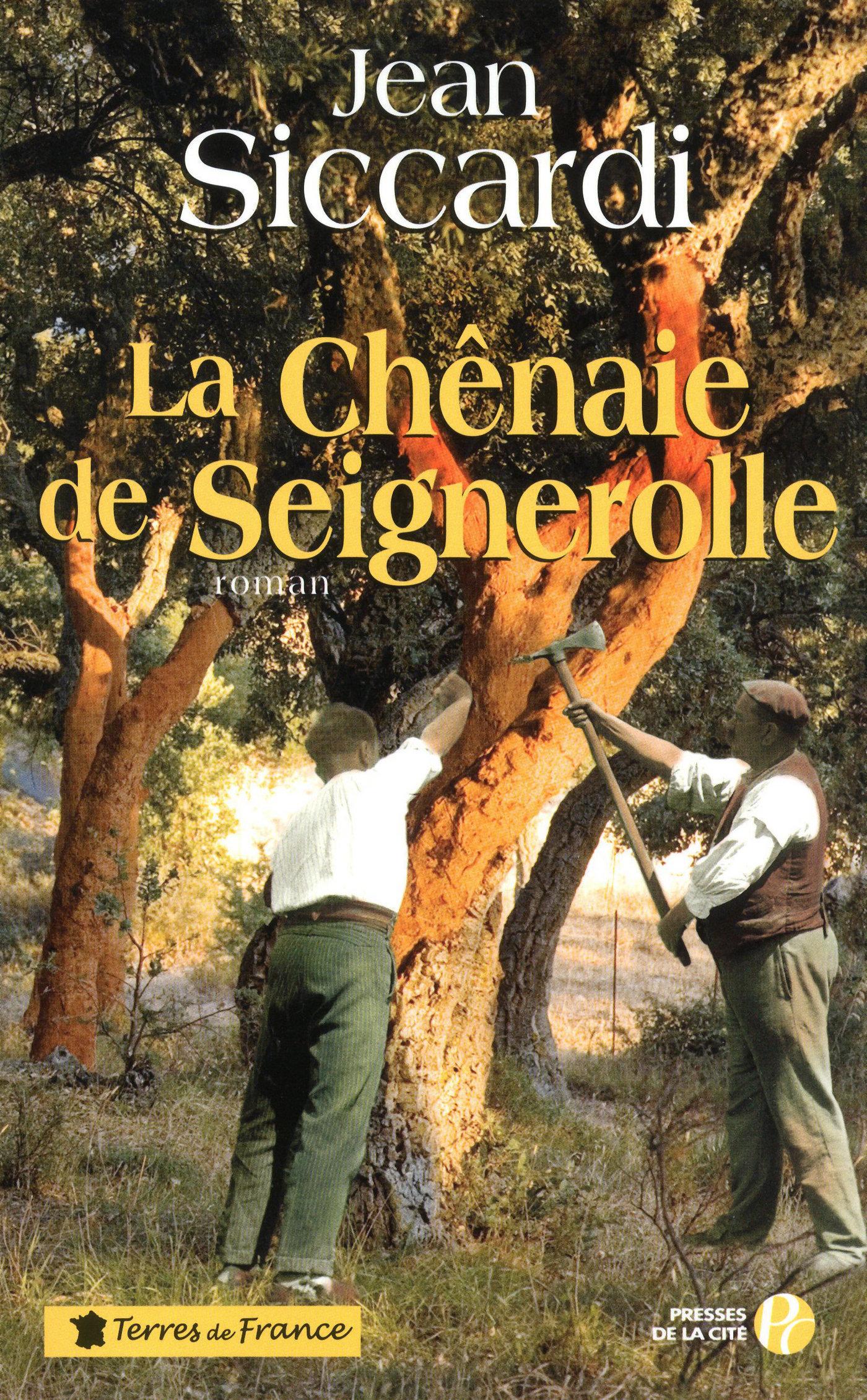 La Chênaie de Seignerolle | SICCARDI, Jean