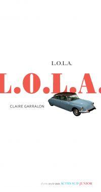 L.O.L.A. | Garralon, Claire. Auteur