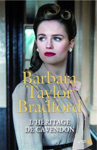 L'héritage de Cavendon | TAYLOR BRADFORD, Barbara. Auteur