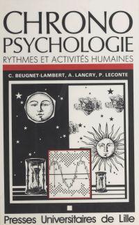 Chronopsychologie : rythmes...