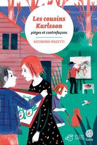 Les cousins Karlsson Tome 8 - Pièges et contrefaçons