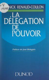 La délégation de pouvoir