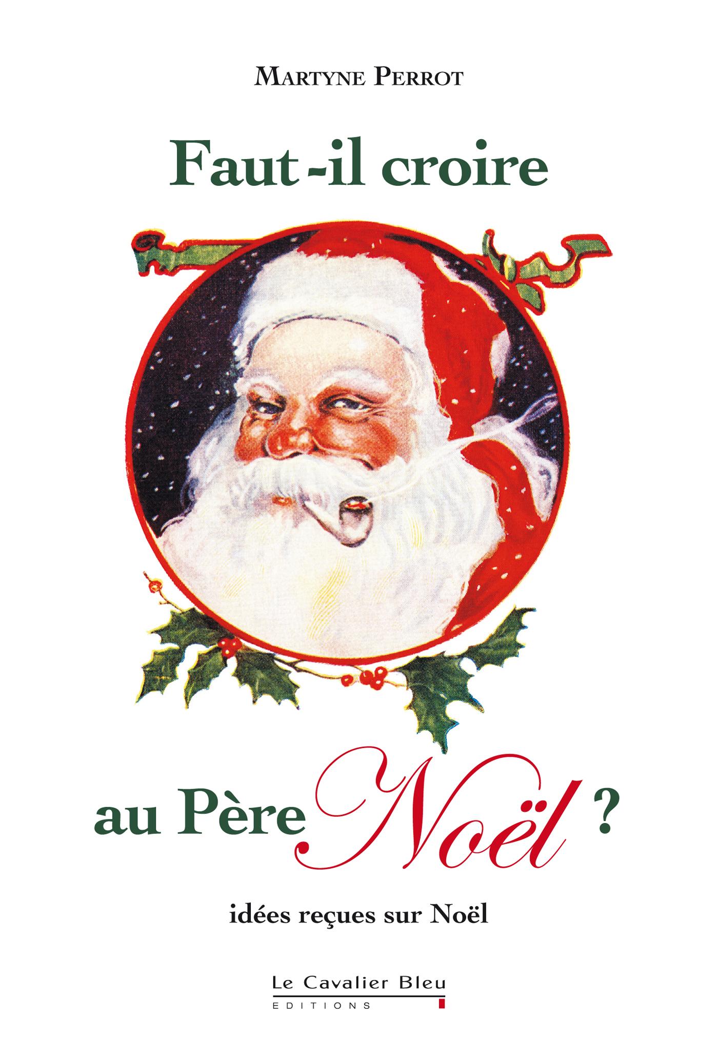 Faut-il croire au Père Noël ?