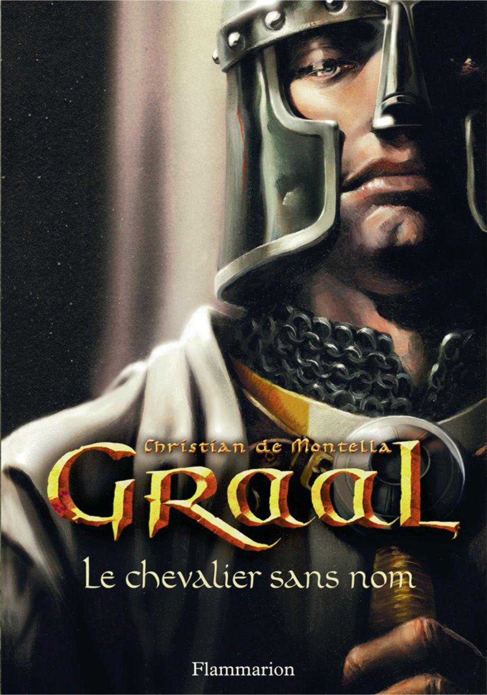 Graal (Tome 1) - Le chevalier sans nom