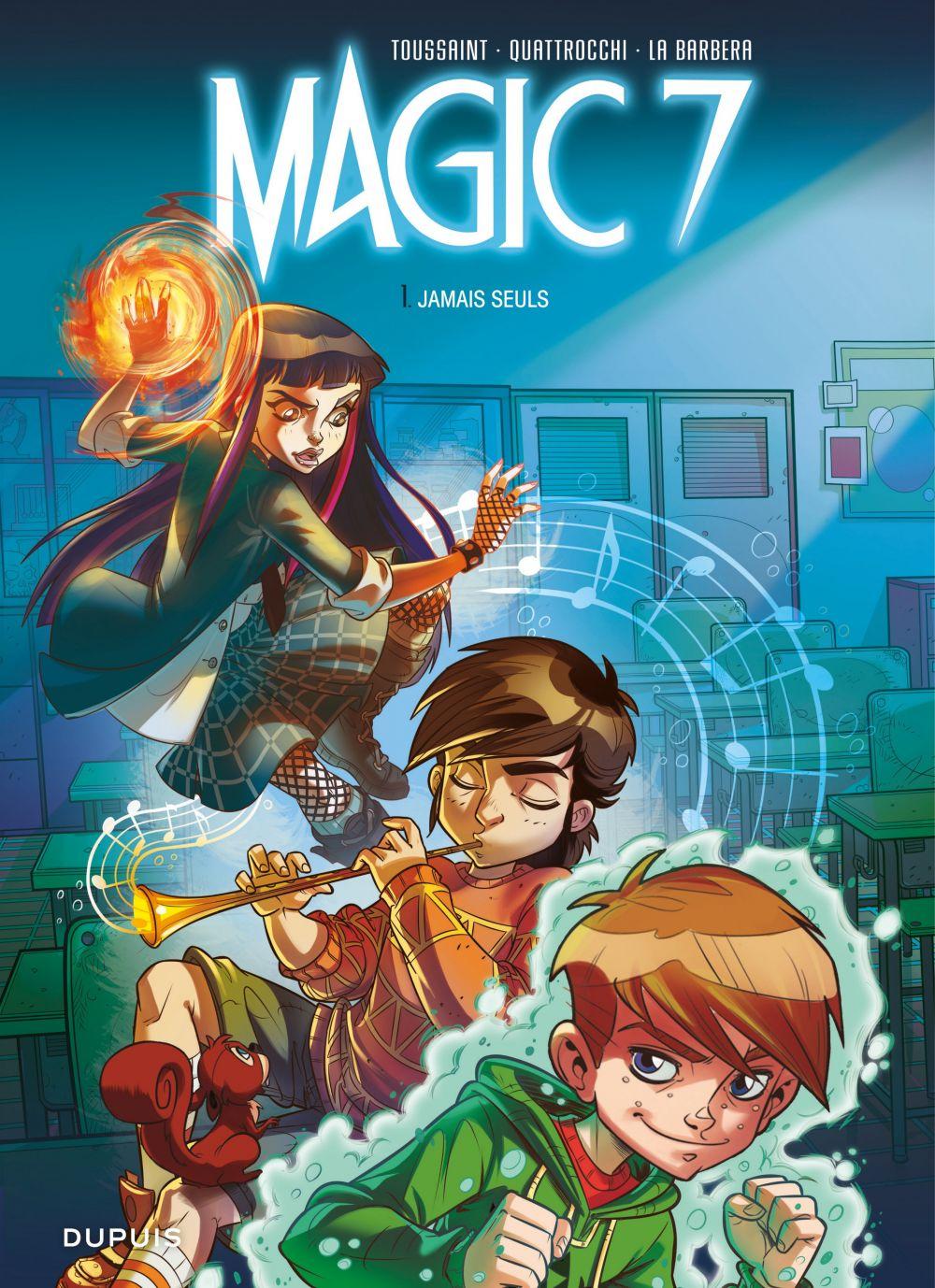 Magic 7 - Tome 1 - Jamais seuls | Kid Toussaint, . Auteur