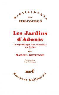 Les Jardins d'Adonis. La my...