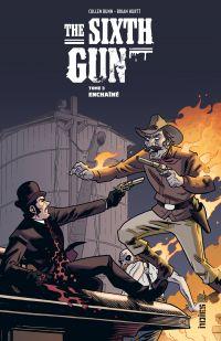 The Sixth Gun - Tome 3 - Ch...