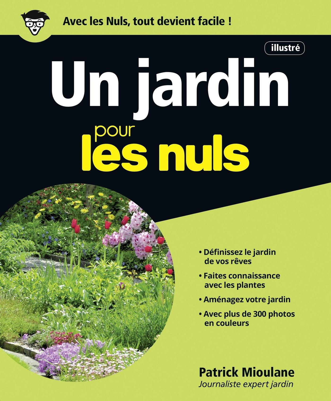 Un Jardin pour les Nuls, grand format, 2e édition | MIOULANE, Patrick