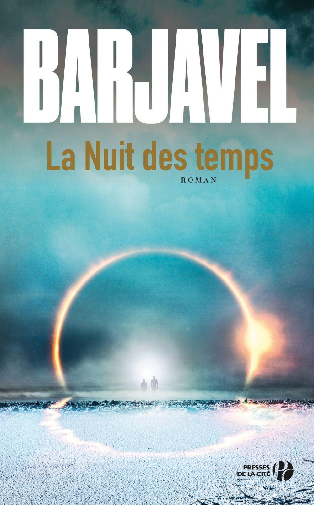 La Nuit des temps (N. éd.) | BARJAVEL, René. Auteur