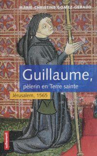 Guillaume, pèlerin en Terre...