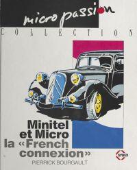 Minitel et micro : la «Fren...