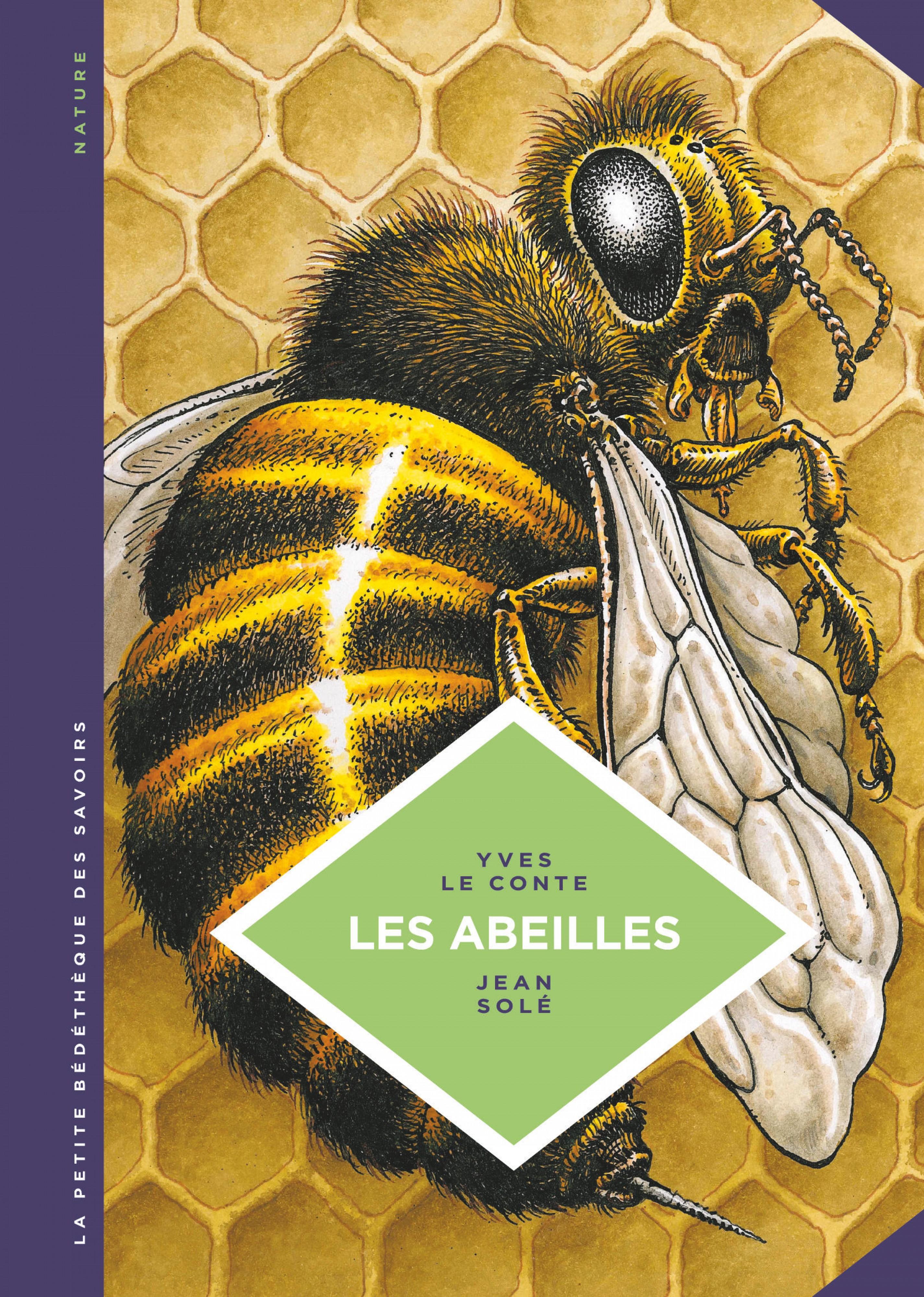 La petite Bédéthèque des Savoirs - Tome 20 - Les abeilles. Les connaître pour mieux les protéger.