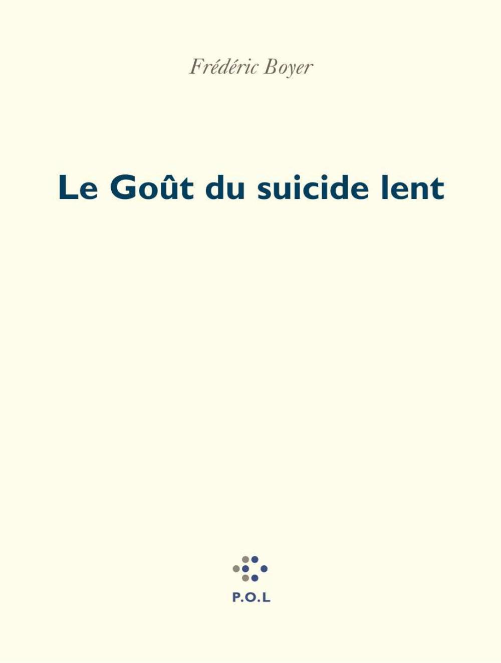 Le Goût du suicide lent
