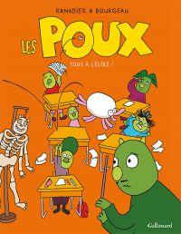 Les Poux (Tome 2) - Tous à l'école ! | Ramadier, Cédric. Auteur