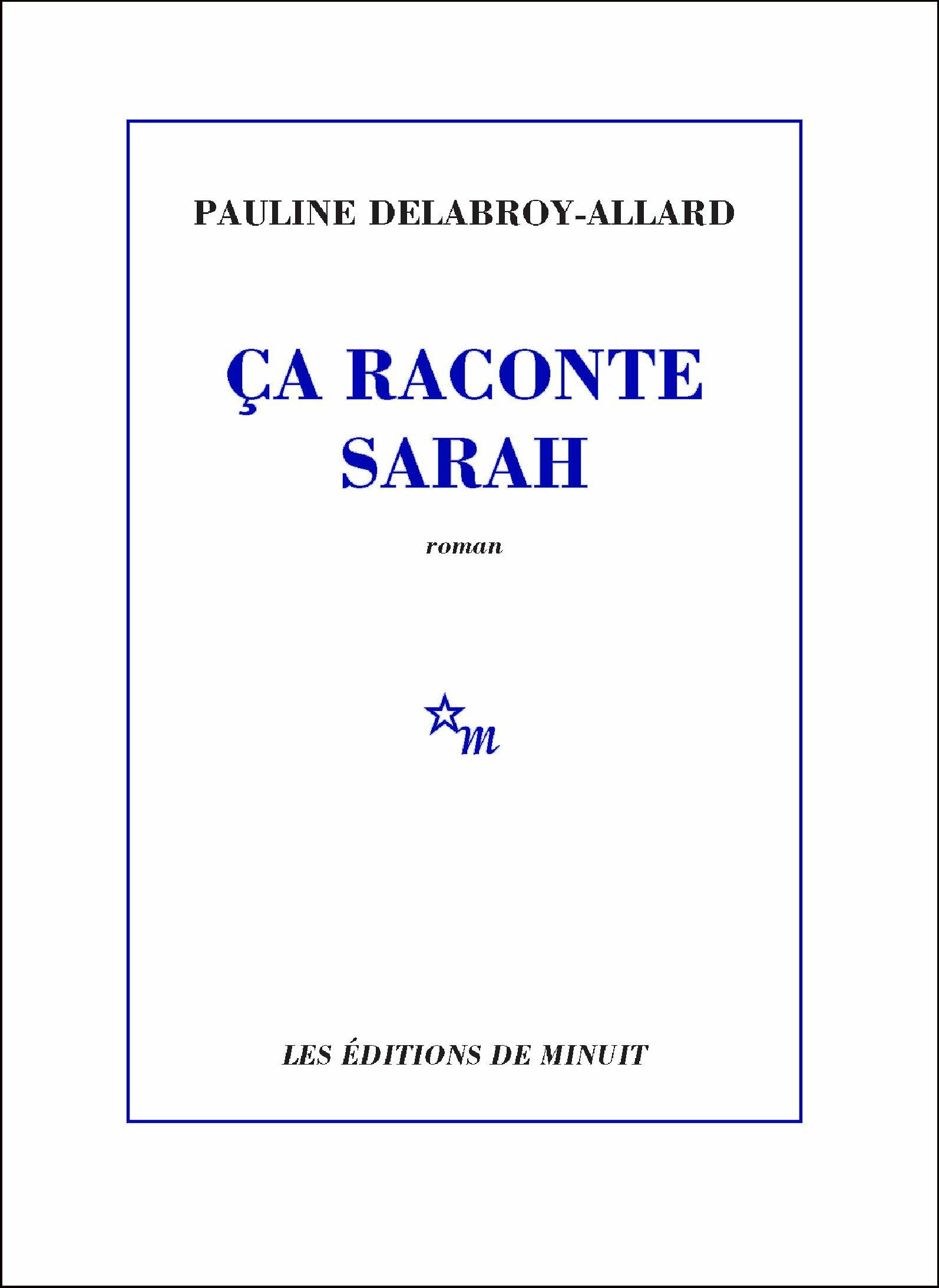 Ça raconte Sarah | Delabroy-Allard, Pauline