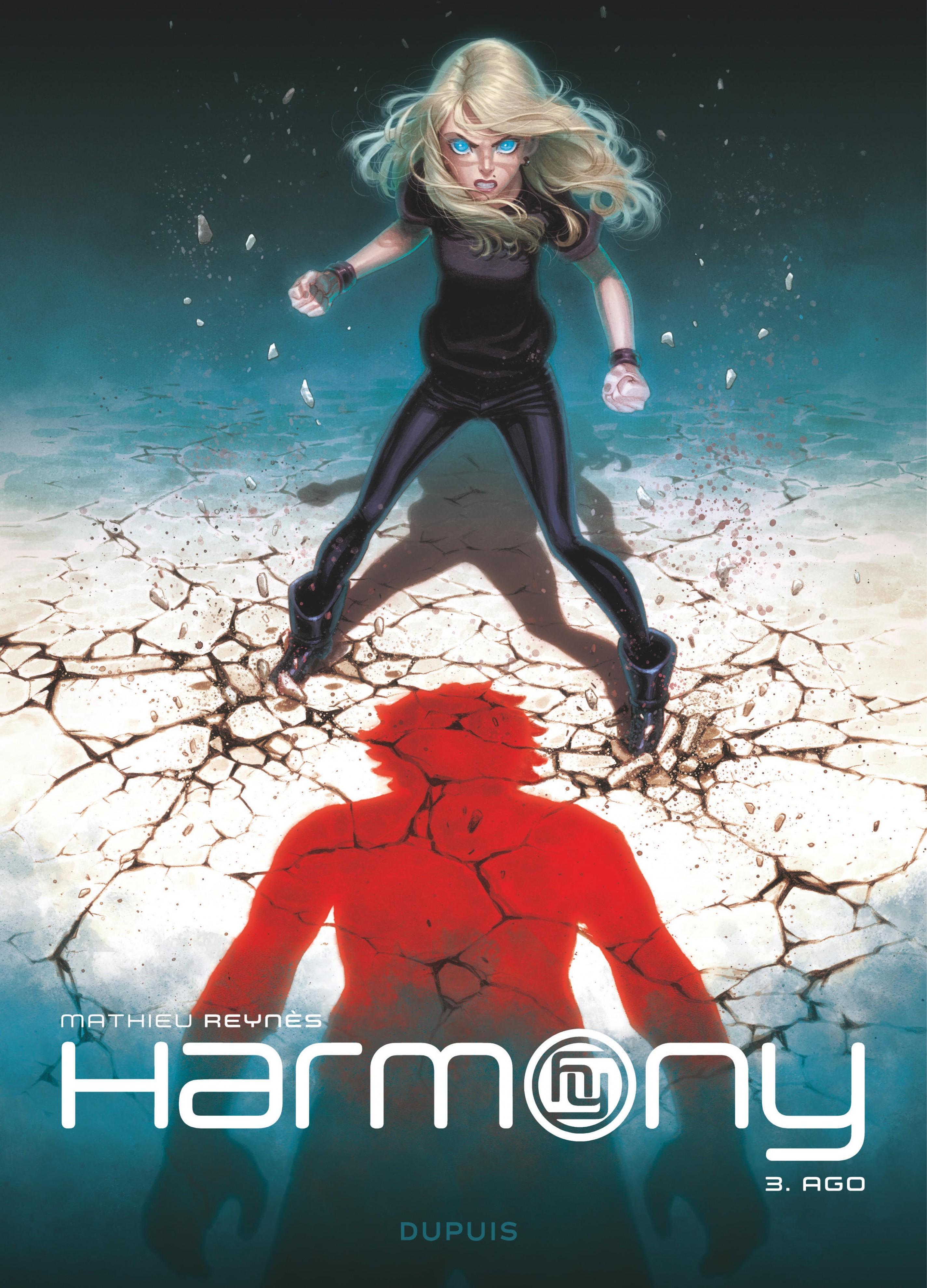 Harmony - Tome 3 - Ago | Reynès,