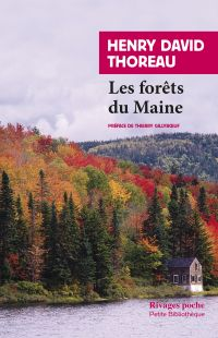 Les Forêts du Maine | Thoreau, Henry David (1817-1862). Auteur