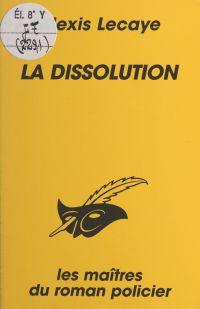 La dissolution