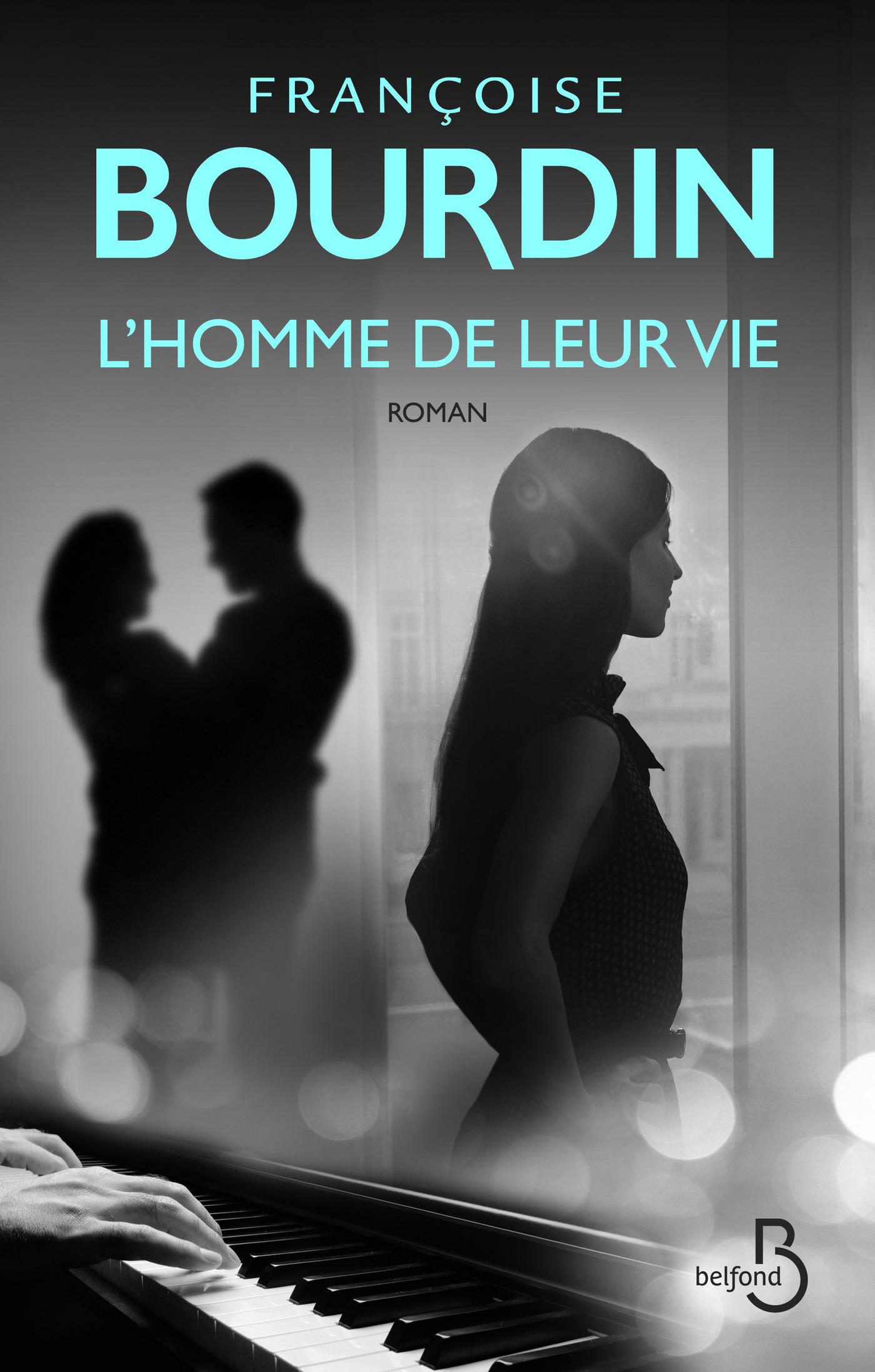 L'homme de leur vie | BOURDIN, Françoise