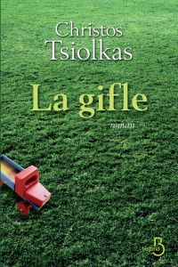 La Gifle   TSIOLKAS, Christos. Auteur