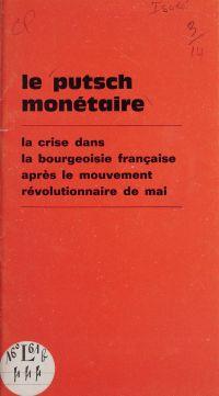 Le putsch monétaire