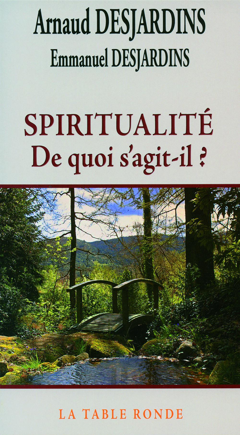 Spiritualité, De quoi s'agit-il?