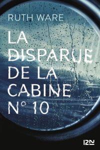 La disparue de la cabine n°10 | WARE, Ruth. Auteur