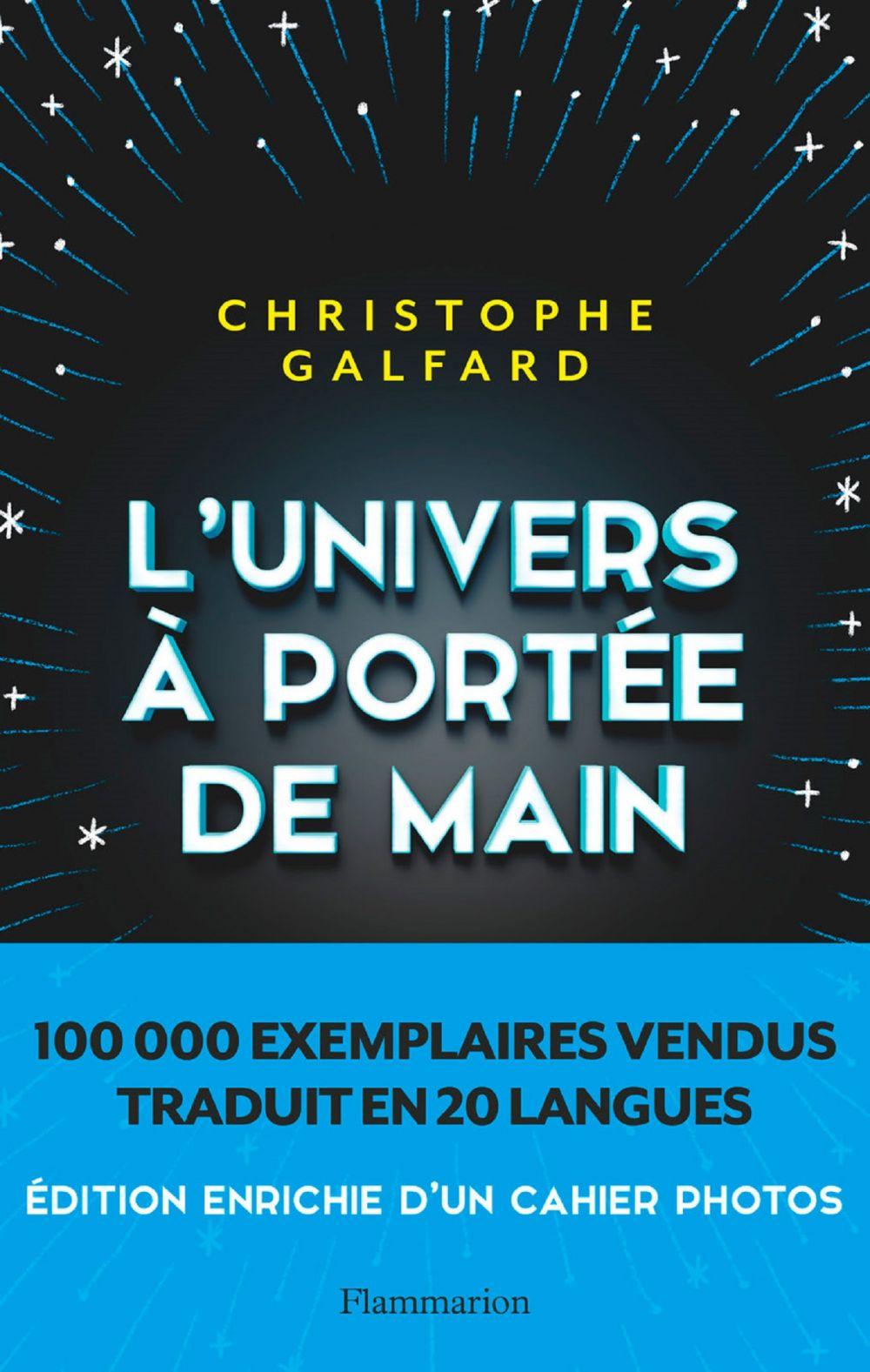 L'Univers à portée de main | Galfard, Christophe (1976-....). Auteur