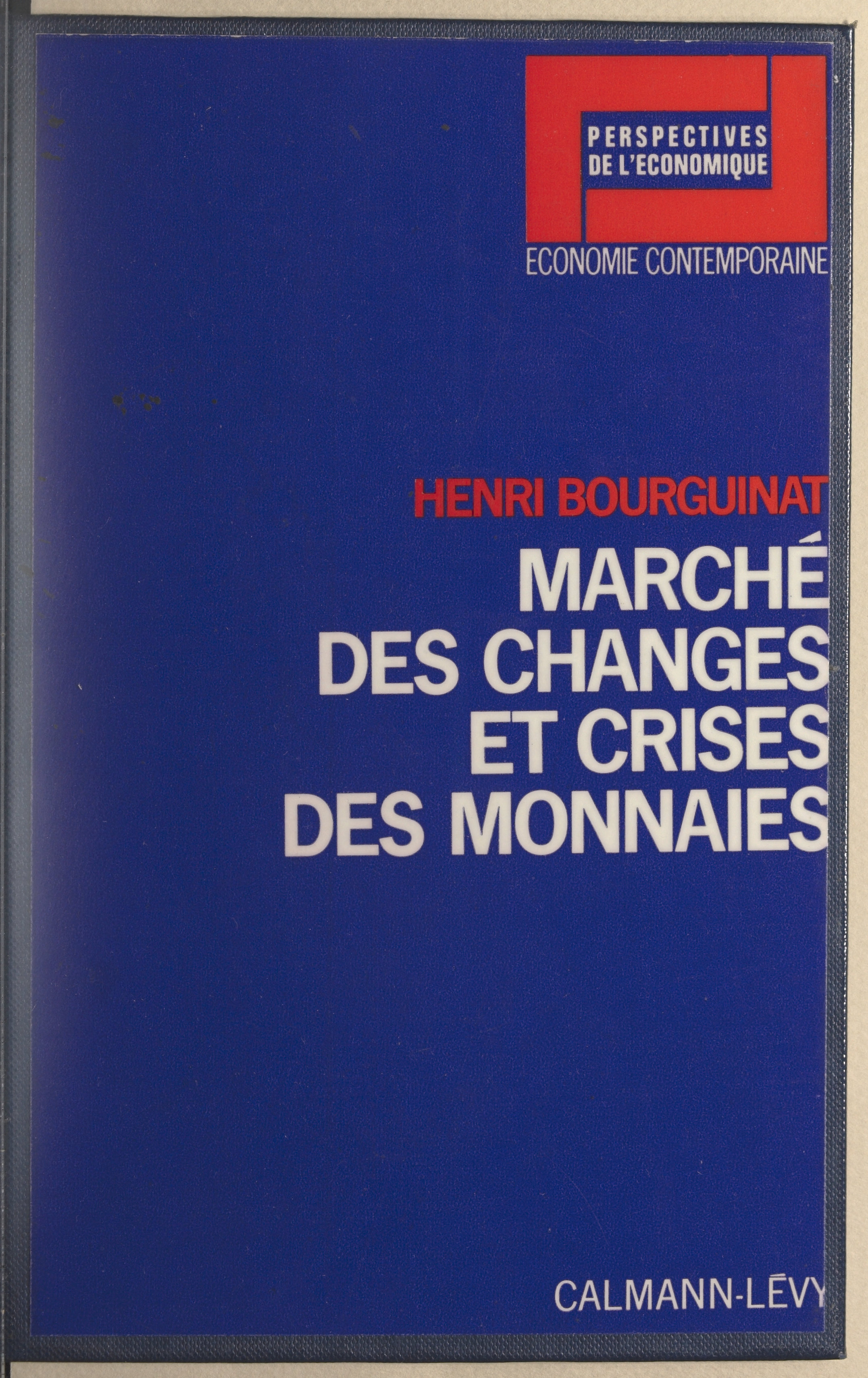Marché des changes et crise...
