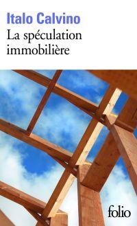 La spéculation immobilière | Calvino, Italo (1923-1985). Auteur