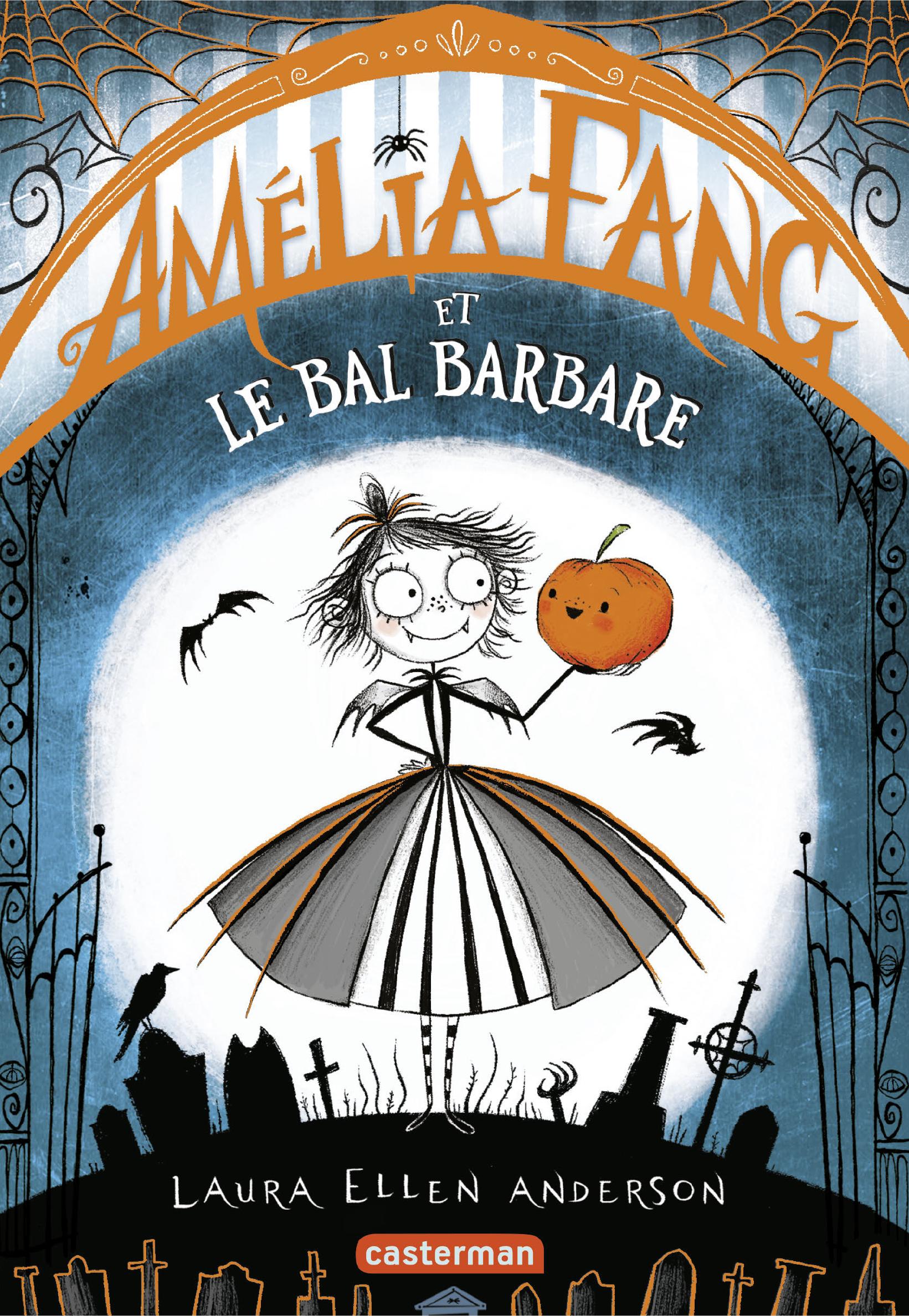 Amélia Fang (Tome 1) - Le Bal barbare | Anderson, Laura Ellen