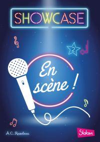 Showcase, tome 2 : En scène !