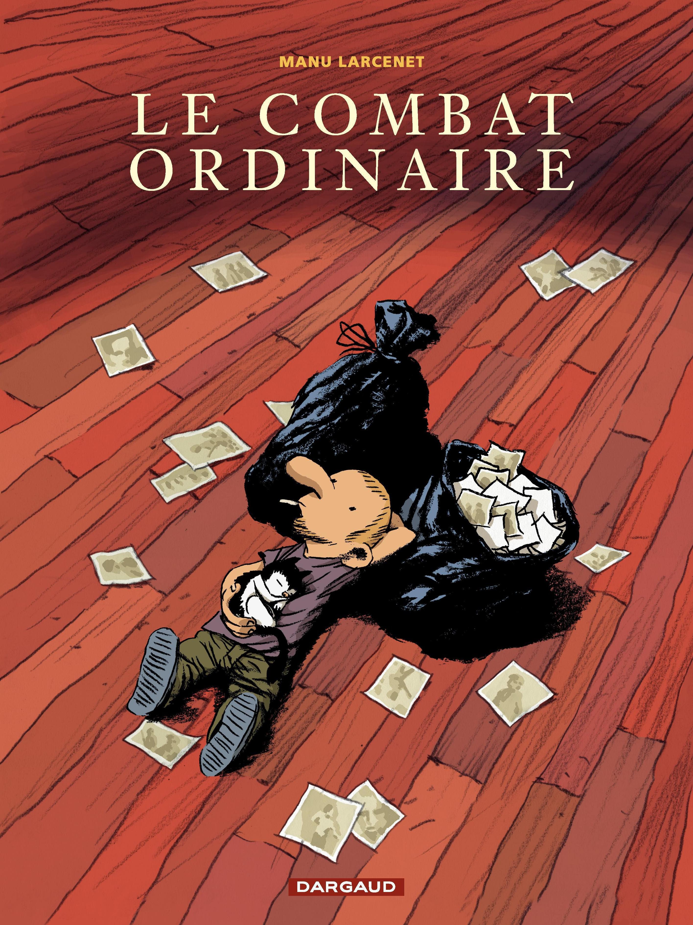 Le combat ordinaire - tome 1