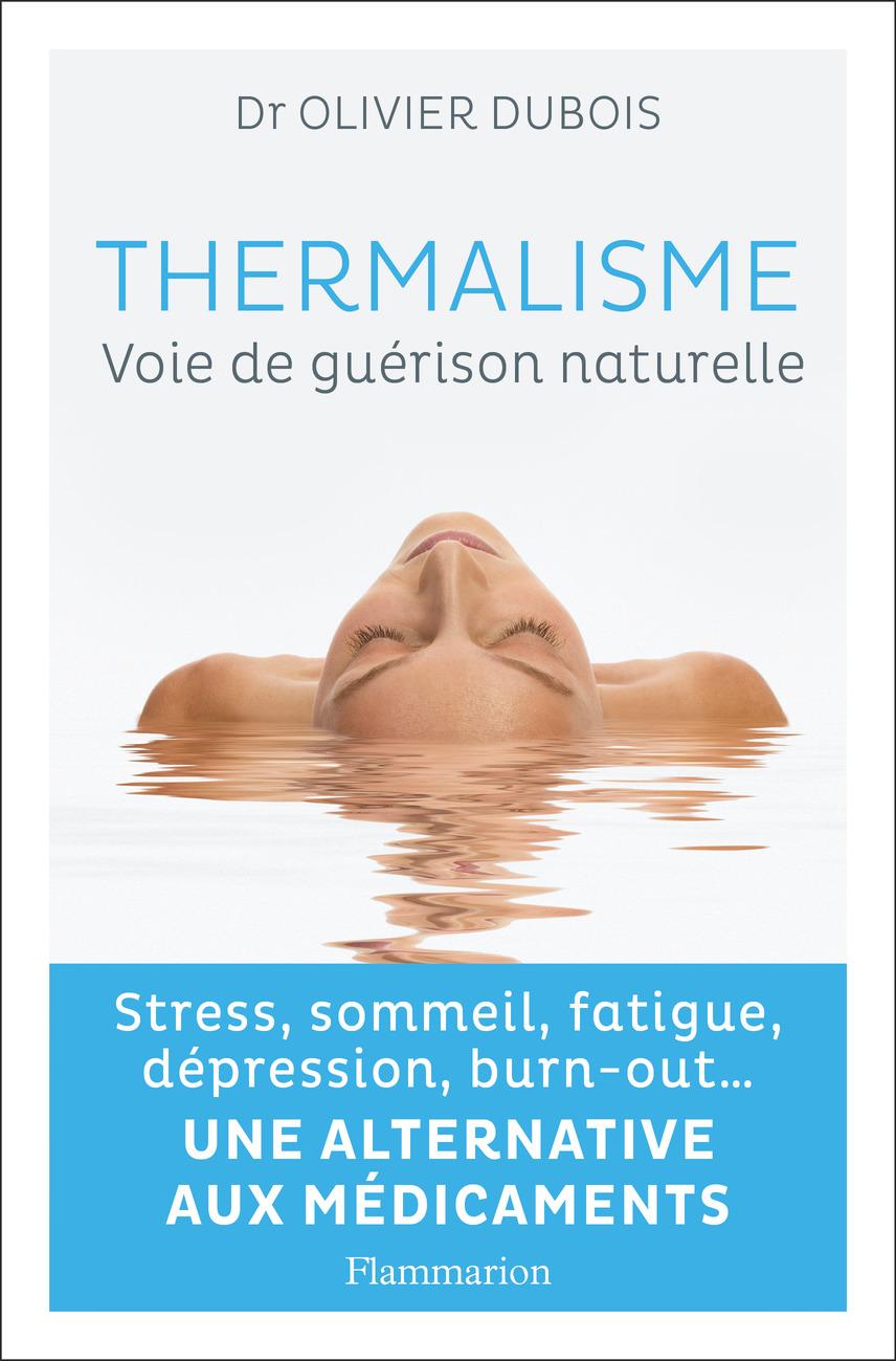 Thermalisme, voie de guérison naturelle