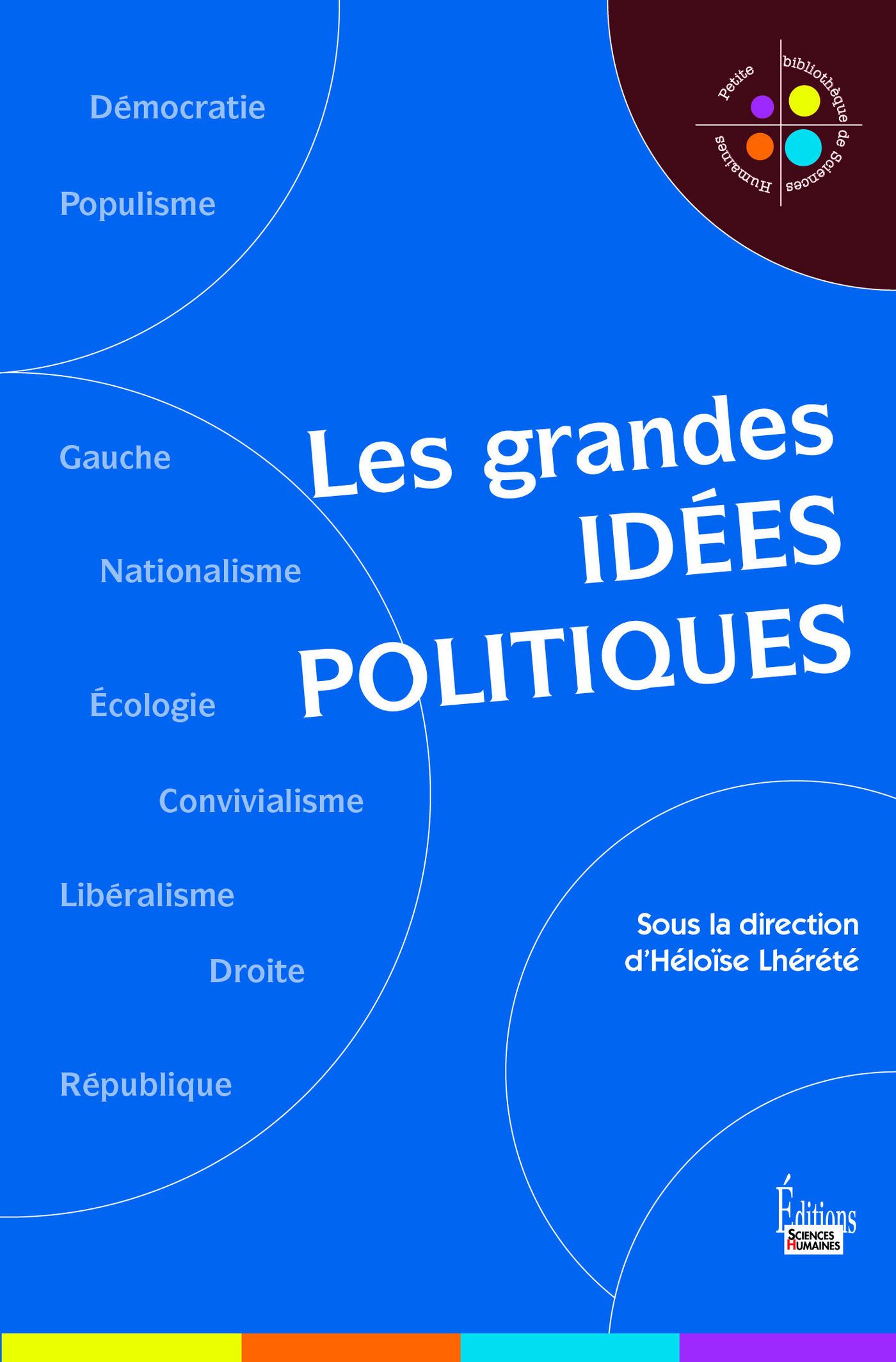Les grandes id?es politiques