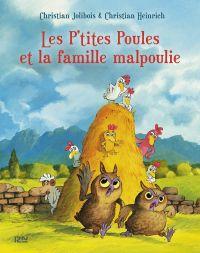 Les P'tites Poules et la famille malpoulie