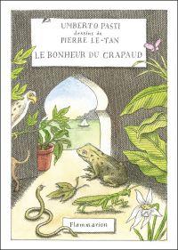 Le Bonheur du crapaud | Pasti, Umberto. Auteur