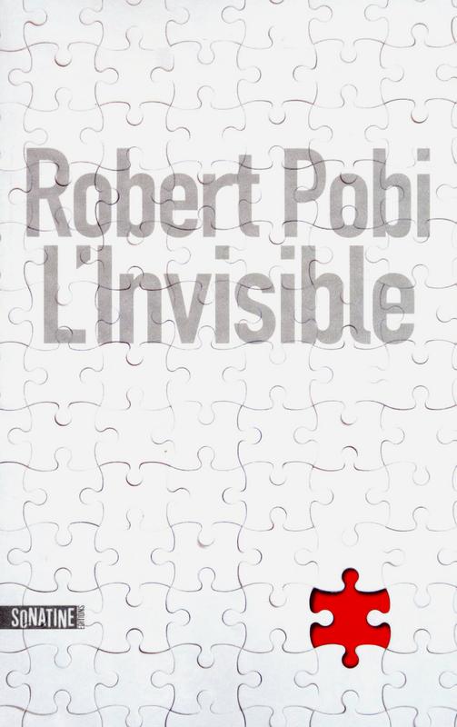 L'invisible | POBI, Robert