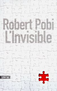 L'invisible | POBI, Robert. Auteur