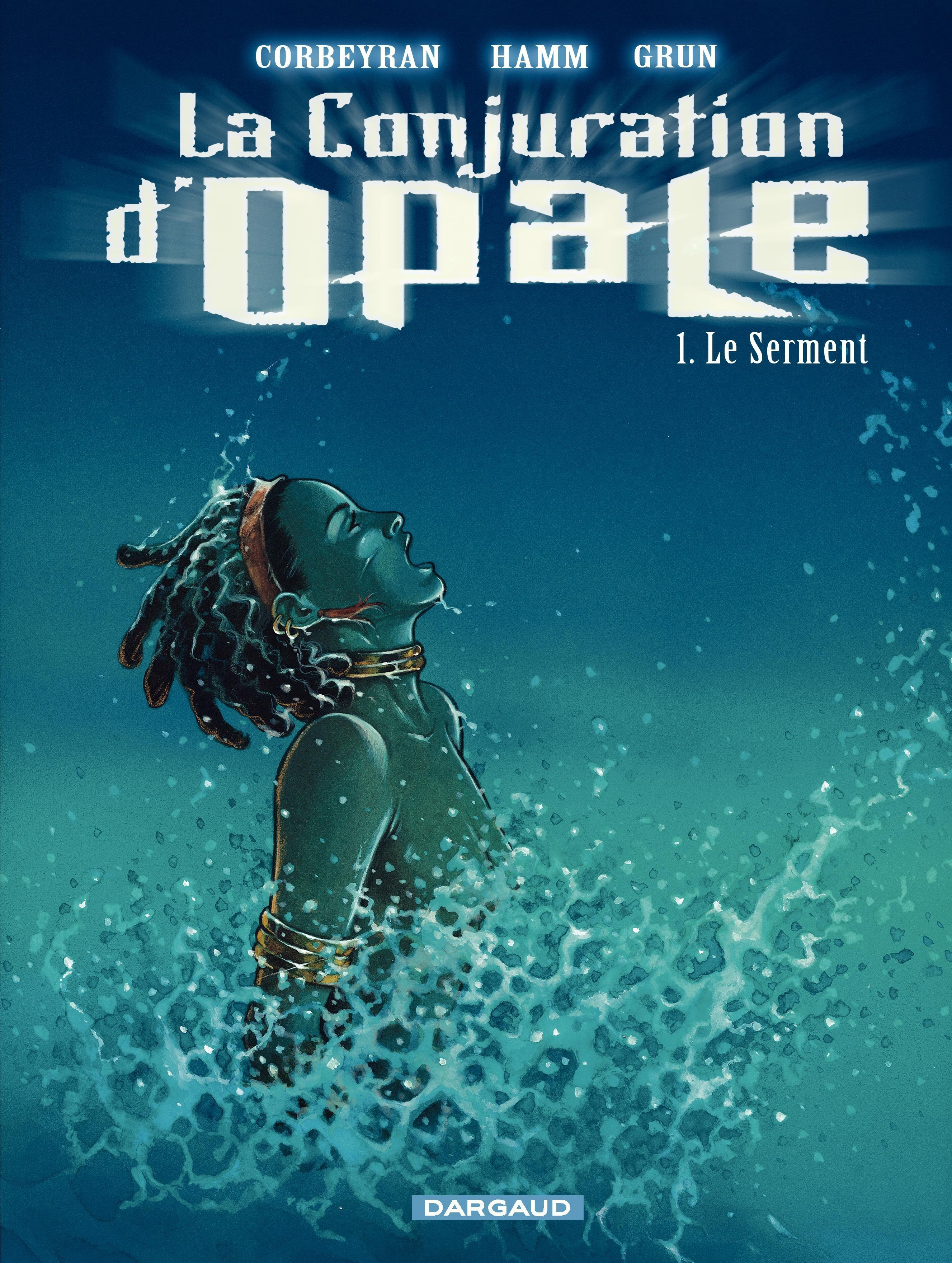 La Conjuration d'Opale - tome 1 - Le Serment