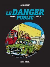 Manu - Tome 3 - Le danger p...