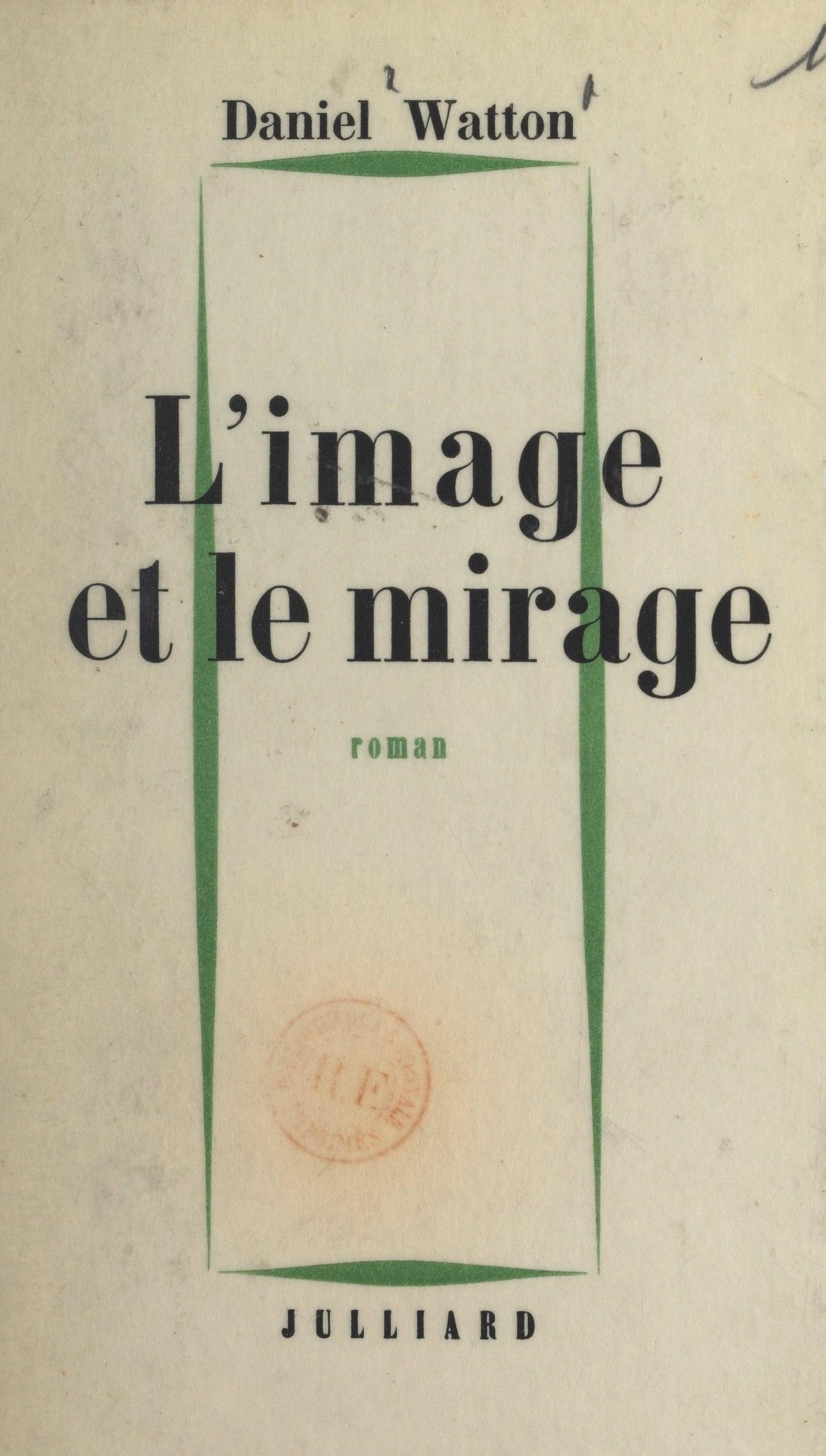 L'image et le mirage