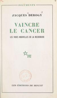 Vaincre le cancer