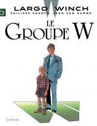 Largo Winch. Volume 2, Le groupe W