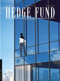 Hedge fund. Volume 2, Actifs toxiques