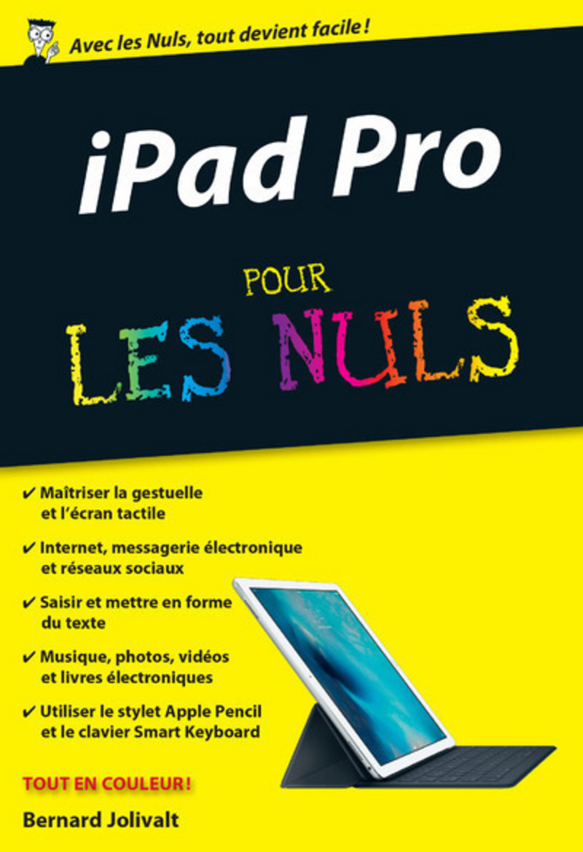 iPad Pro Pour les nuls, édition poche