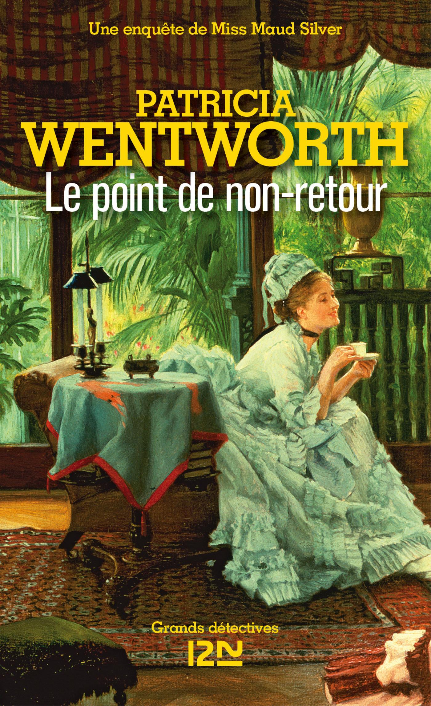 Le point de non-retour   WENTWORTH, Patricia